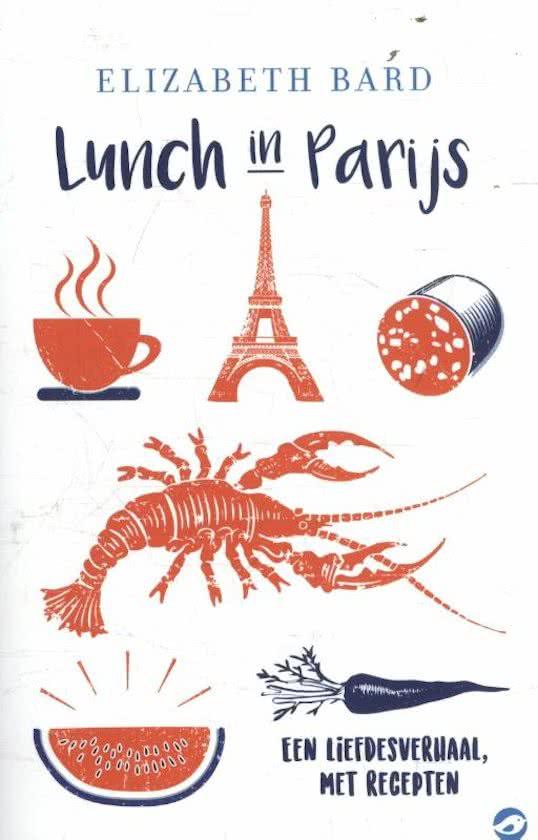 Lunch in Parijs culinaire roman